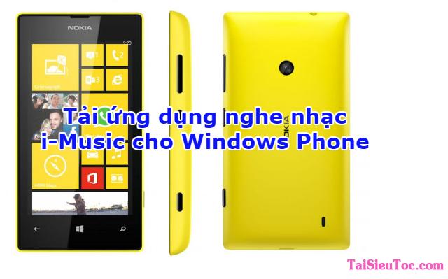 Tải ứng dụng nghe nhạc i-Music cho Windows Phone