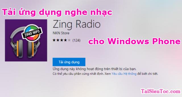 Tải ứng dụng nghe nhạc – Zing Radio cho Windows Phone