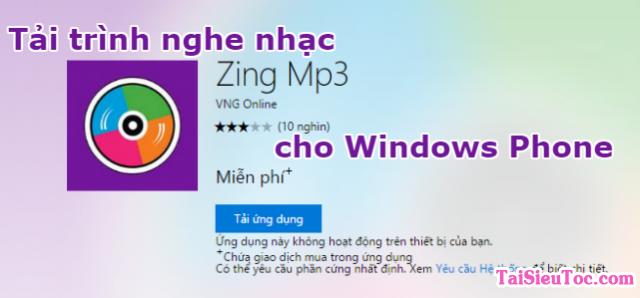 Tải trình nghe nhạc Zing Mp3 cho Windows Phone