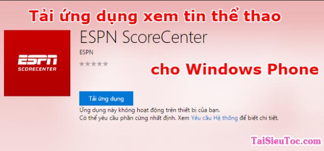 Tải ESPN Score Center – Ứng dụng xem tin thể thao cho Windows Phone