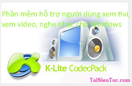 Tải K Lite Mega Codec Pack cho máy tính Windows + Hình 2