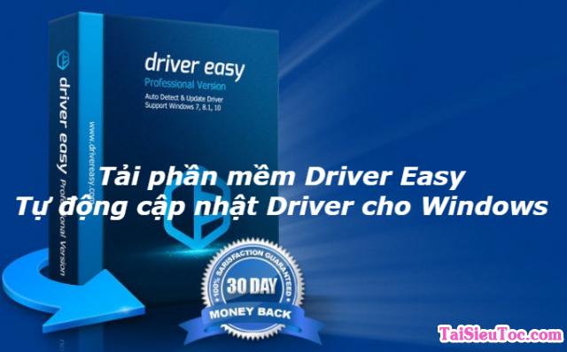 Tải phần mềm Driver Easy – Cập nhật Driver cho Windows