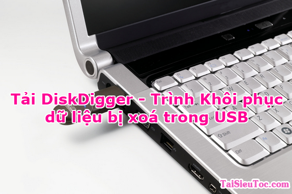 Tải và cài đặt DiskDigger - Trình Khôi phục dữ liệu bị xoá trong USB + Hình 1